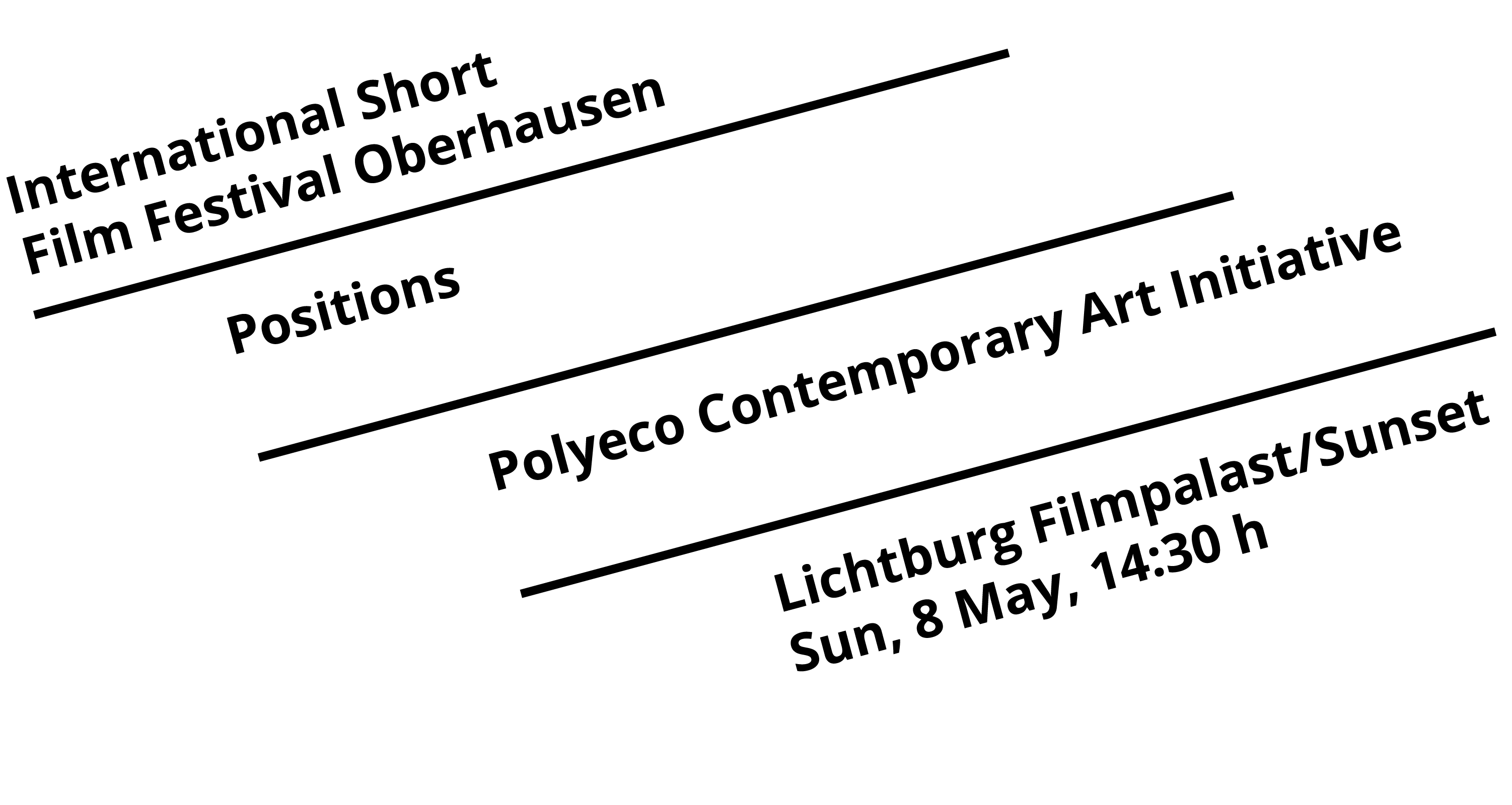 International Short Film Festival Oberhausen — Positions: Polyeco Contemporary Art Initiative